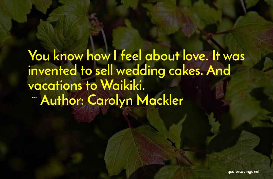 Carolyn Mackler Quotes 1732807