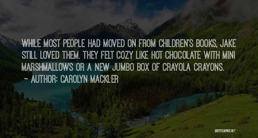 Carolyn Mackler Quotes 192858