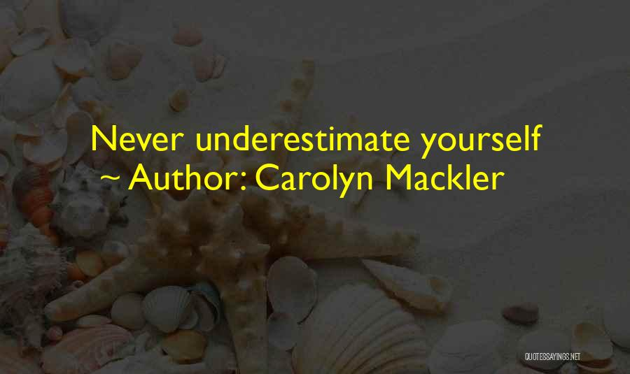 Carolyn Mackler Quotes 2270639