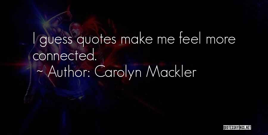 Carolyn Mackler Quotes 848888