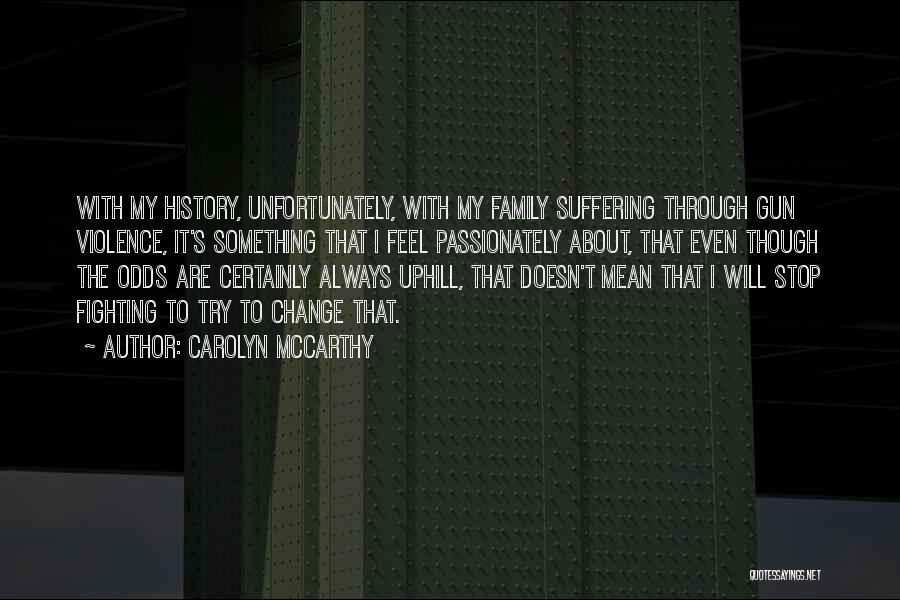 Carolyn McCarthy Quotes 129590