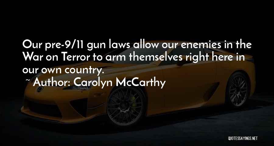 Carolyn McCarthy Quotes 1938960