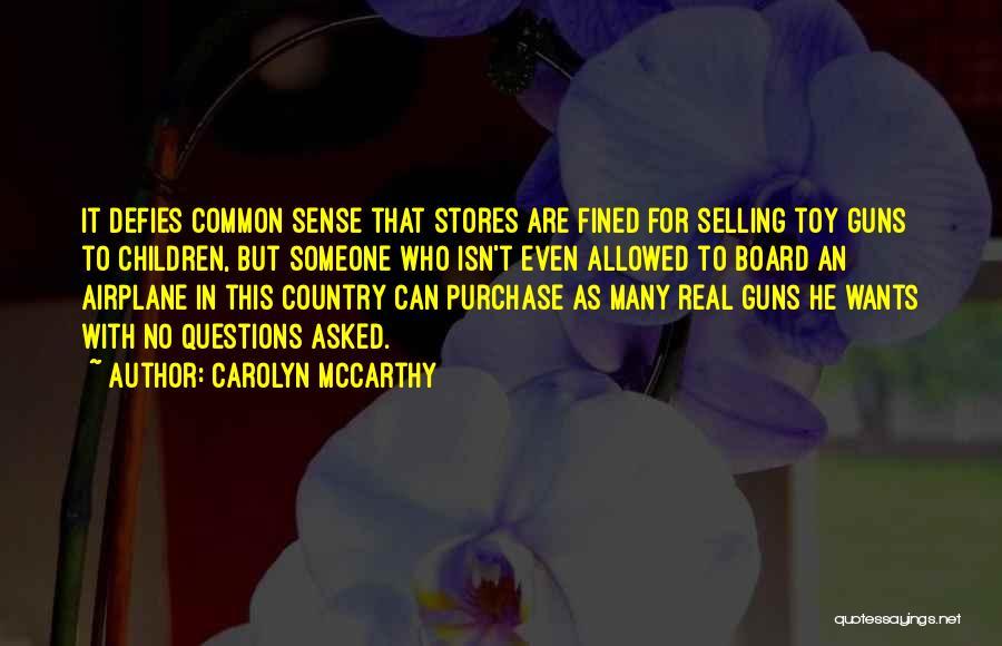Carolyn McCarthy Quotes 964011