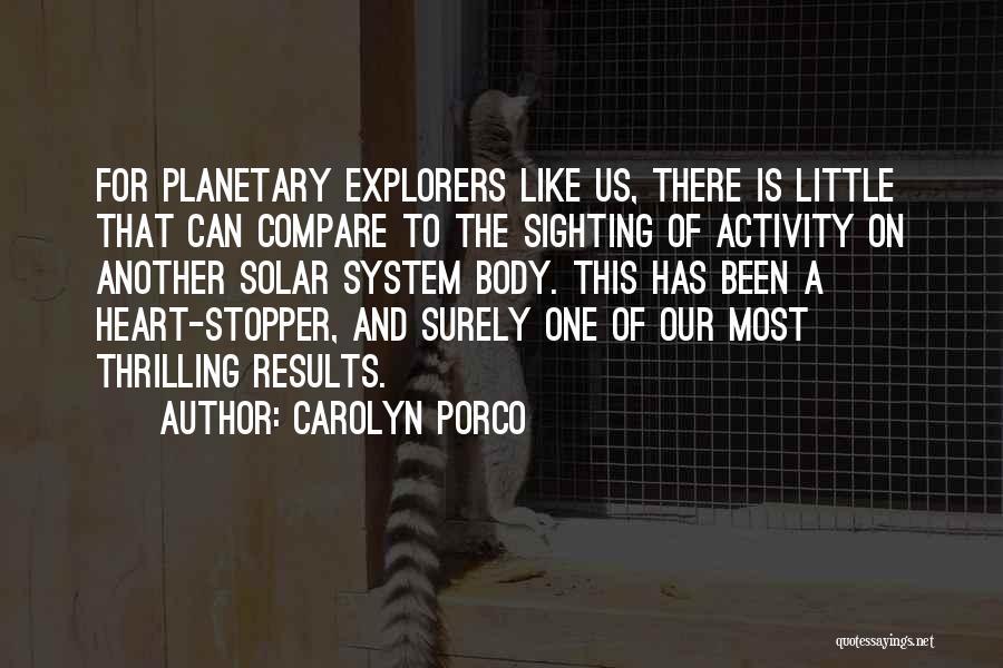 Carolyn Porco Quotes 1551587