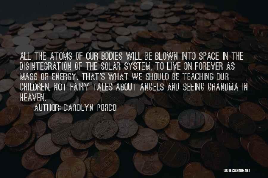 Carolyn Porco Quotes 1700169