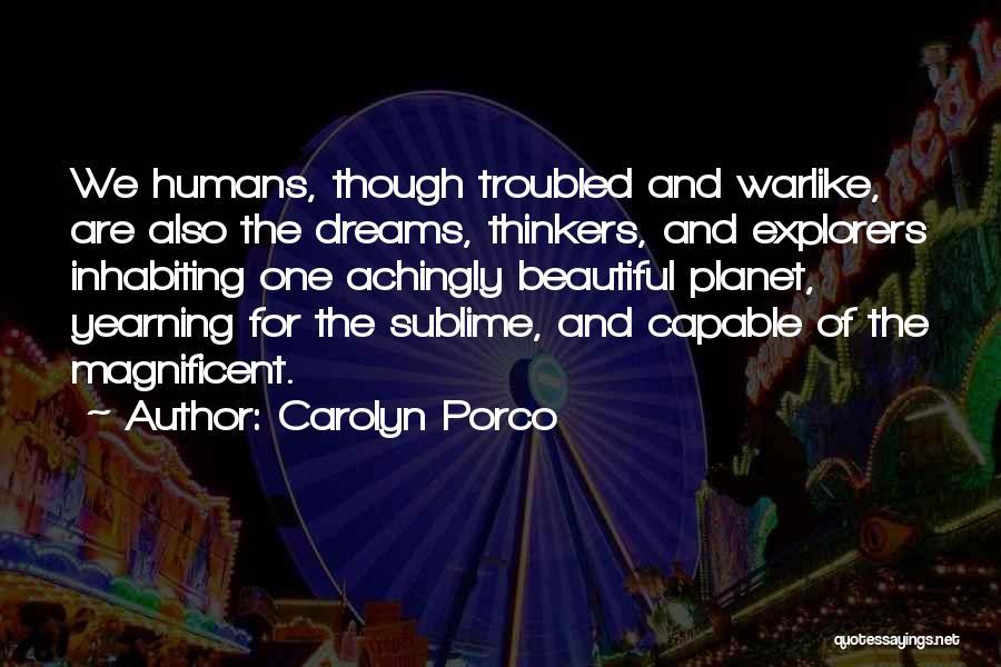 Carolyn Porco Quotes 1728455