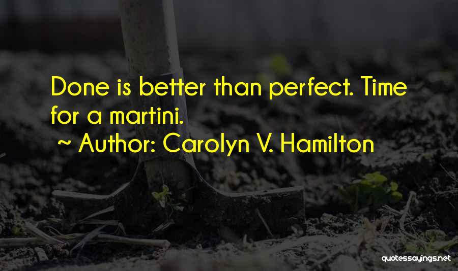 Carolyn V. Hamilton Quotes 1459314