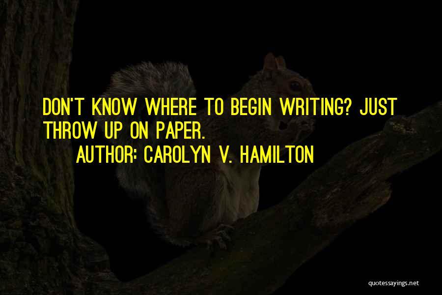 Carolyn V. Hamilton Quotes 1490646