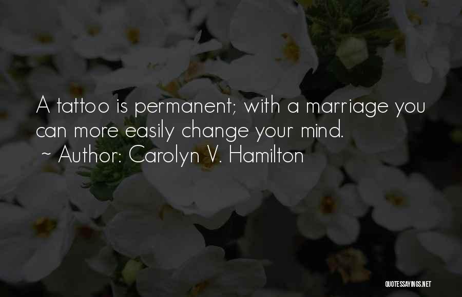 Carolyn V. Hamilton Quotes 1510749