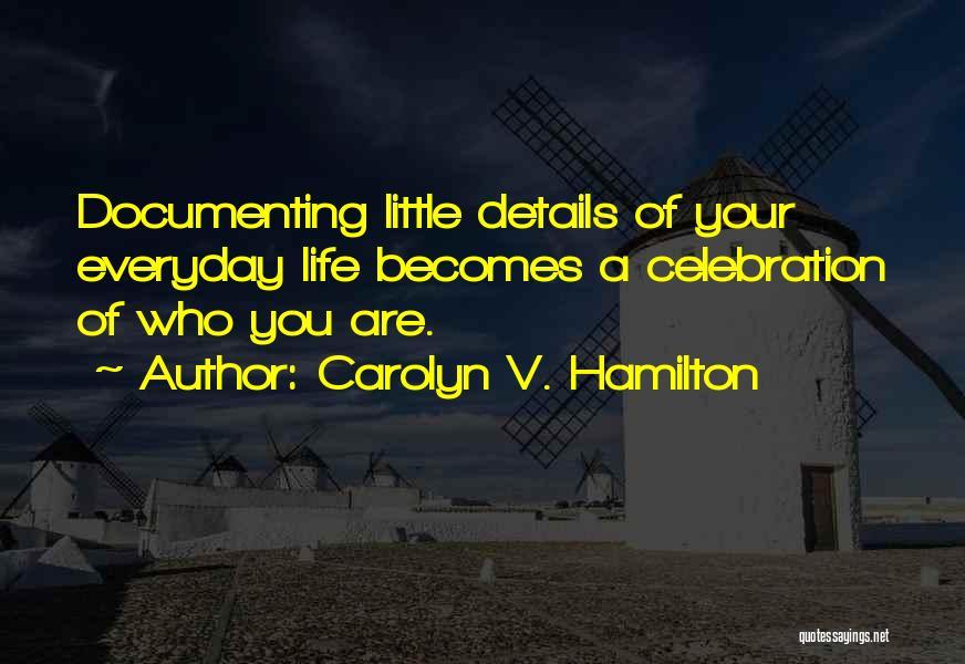 Carolyn V. Hamilton Quotes 412806