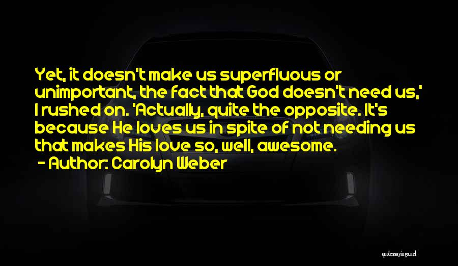 Carolyn Weber Quotes 1396729