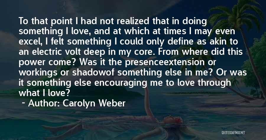 Carolyn Weber Quotes 1744198