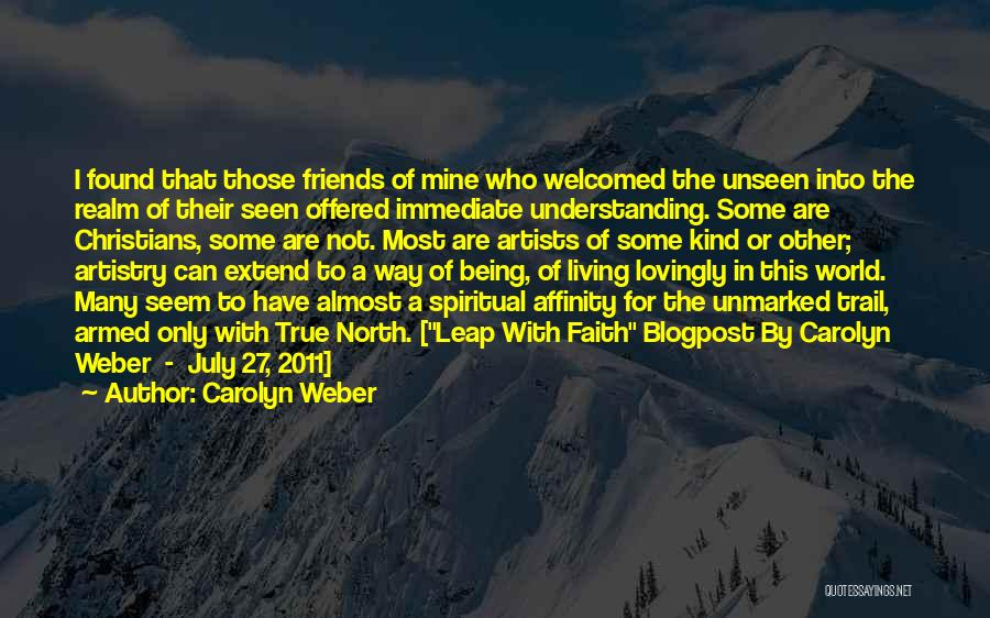 Carolyn Weber Quotes 2049029