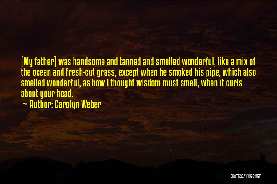 Carolyn Weber Quotes 424099
