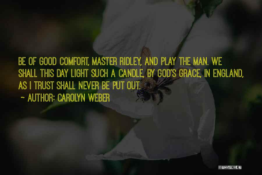 Carolyn Weber Quotes 561579