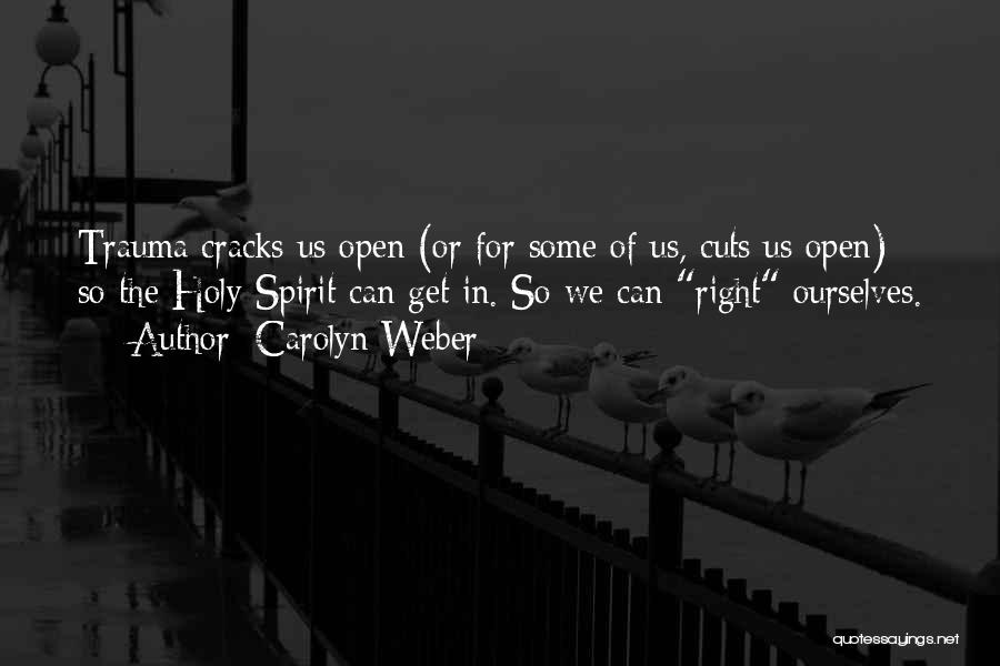 Carolyn Weber Quotes 753770