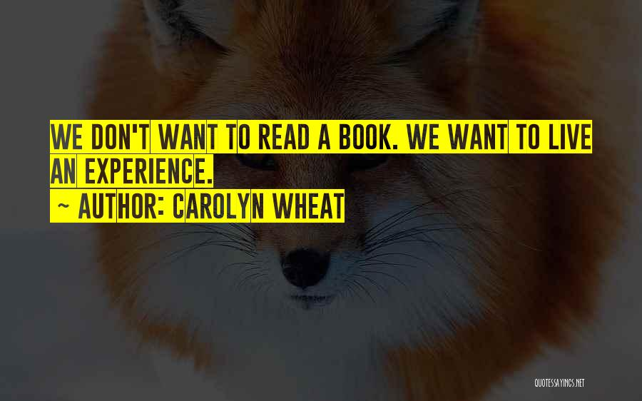 Carolyn Wheat Quotes 1867691