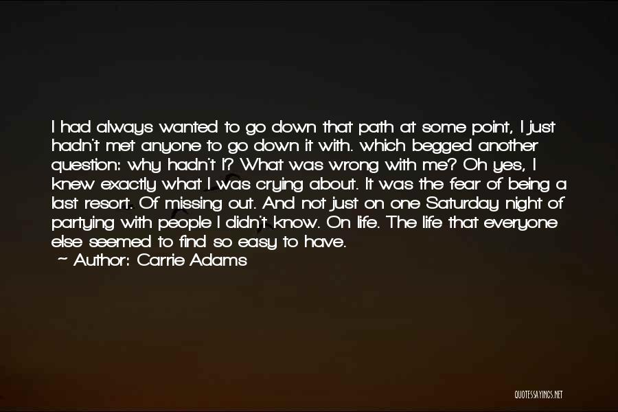 Carrie Adams Quotes 2178239