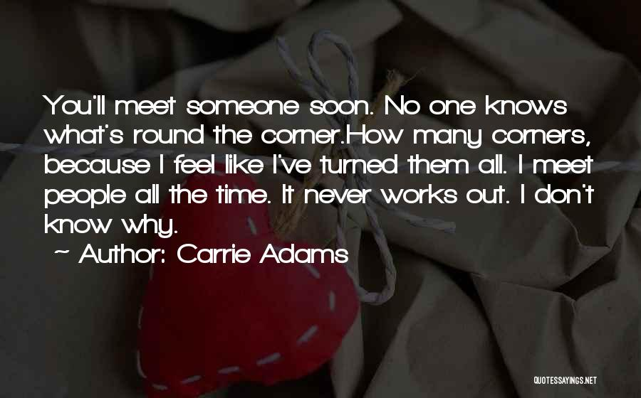 Carrie Adams Quotes 937833