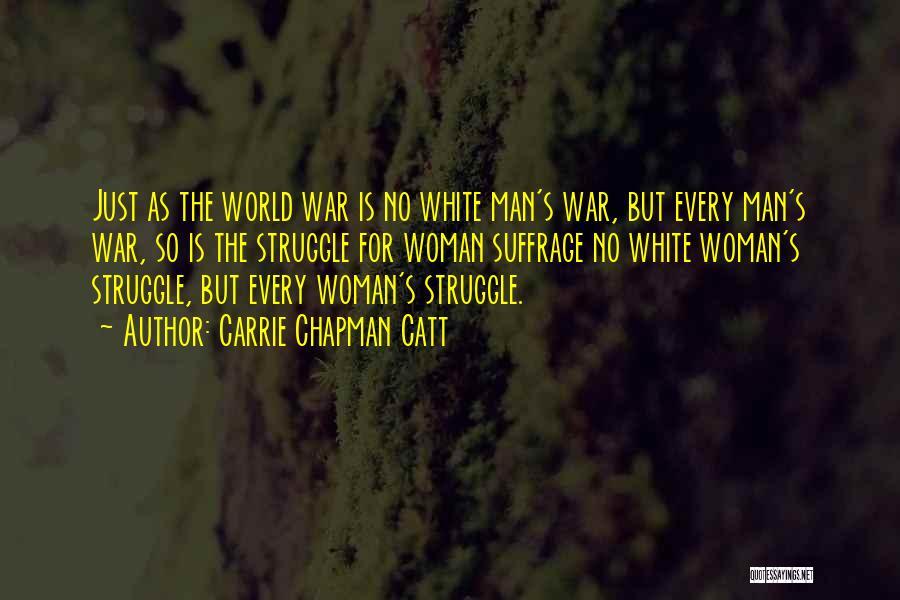 Carrie Chapman Catt Quotes 368502