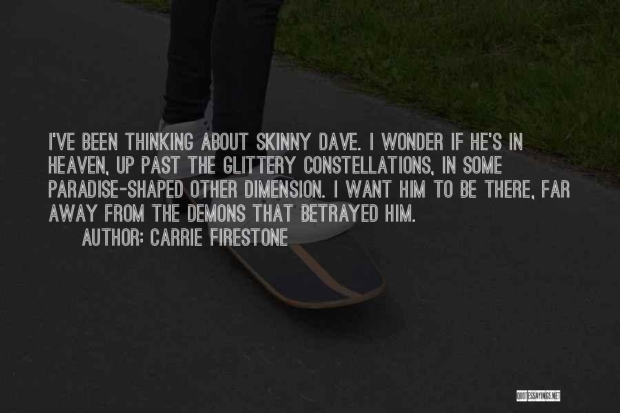 Carrie Firestone Quotes 1105829