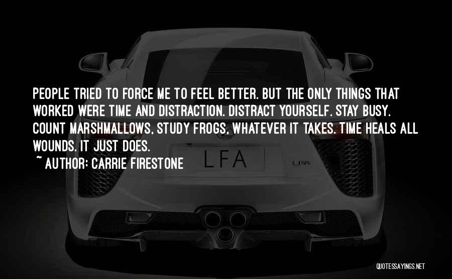 Carrie Firestone Quotes 1428001