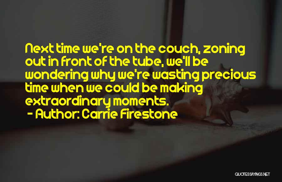 Carrie Firestone Quotes 230232