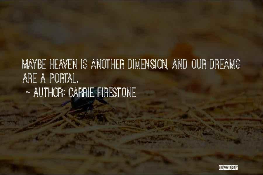 Carrie Firestone Quotes 515941
