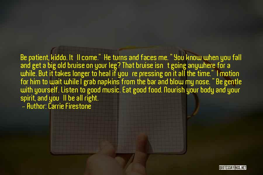 Carrie Firestone Quotes 874672