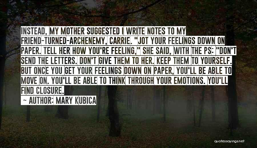 Carrie Mother Quotes By Mary Kubica