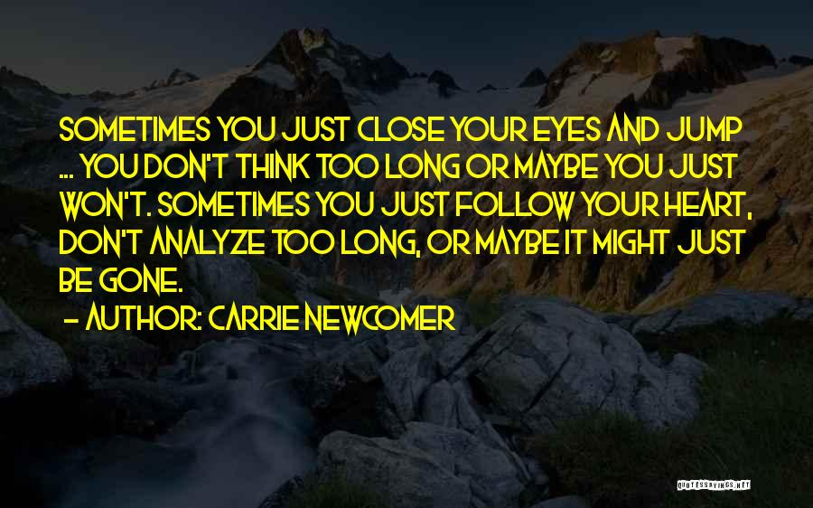 Carrie Newcomer Quotes 1207859