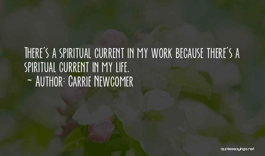 Carrie Newcomer Quotes 2193646