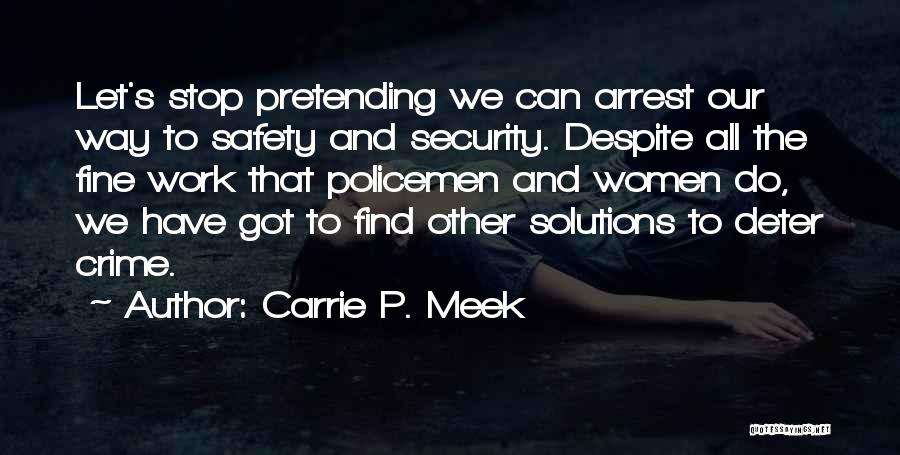 Carrie P. Meek Quotes 948470