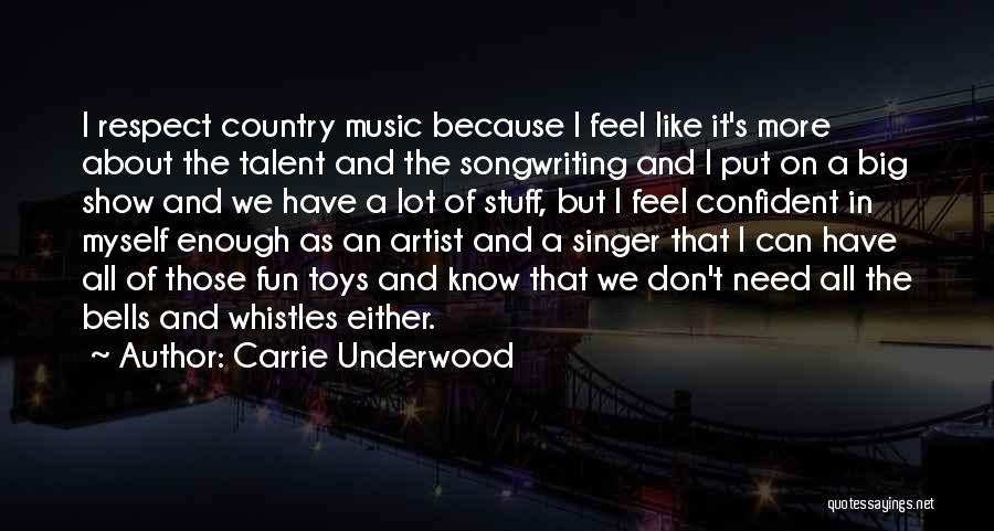 Carrie Underwood Quotes 1028593
