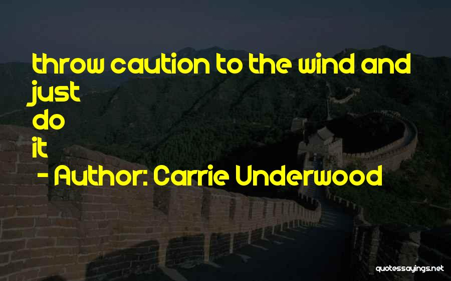 Carrie Underwood Quotes 1080648
