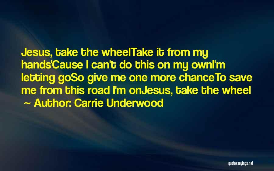 Carrie Underwood Quotes 1215300