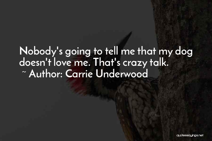 Carrie Underwood Quotes 1258073