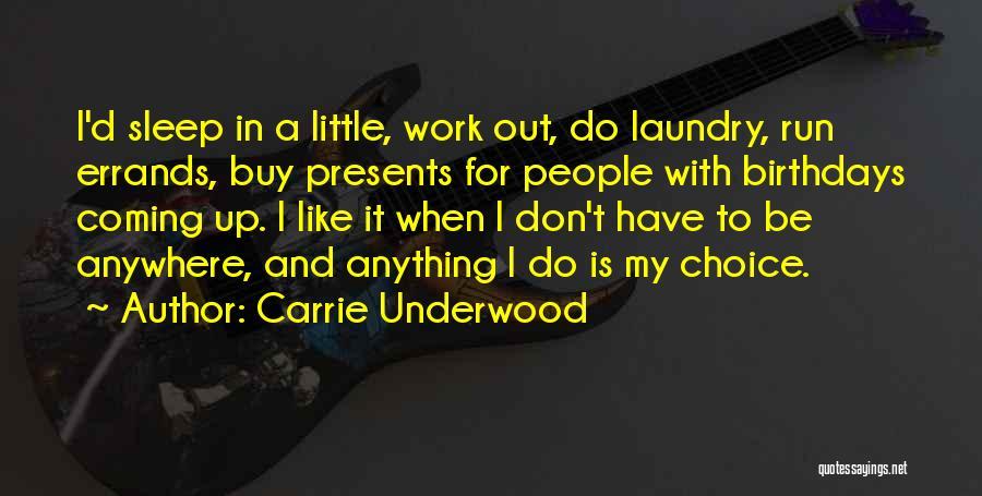 Carrie Underwood Quotes 1308562