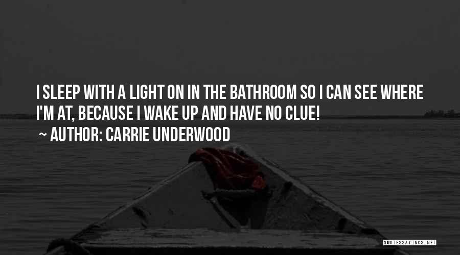 Carrie Underwood Quotes 1514247
