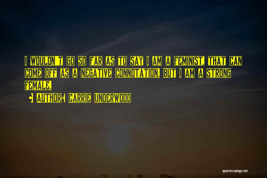 Carrie Underwood Quotes 1600810