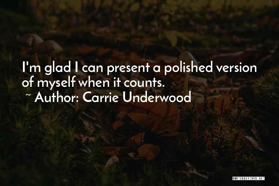 Carrie Underwood Quotes 1625585