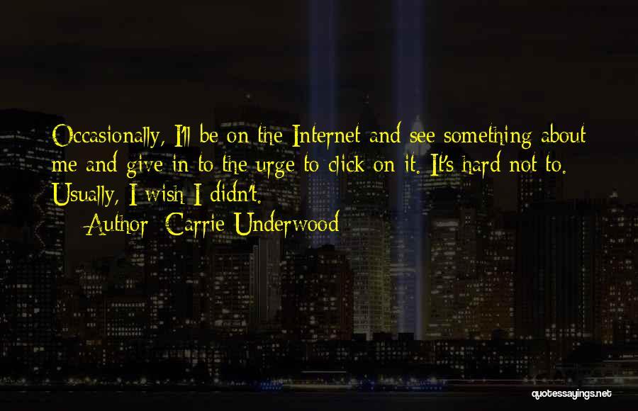 Carrie Underwood Quotes 1707686