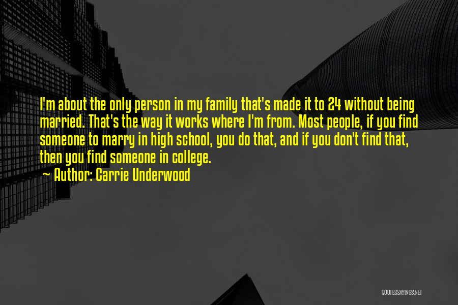 Carrie Underwood Quotes 1912158