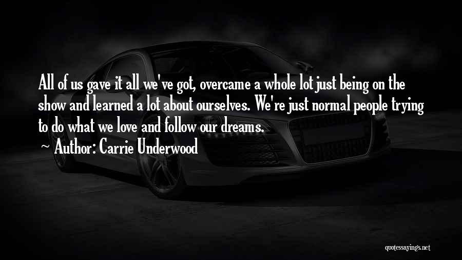 Carrie Underwood Quotes 2037651