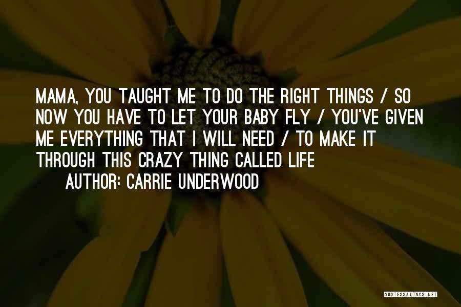 Carrie Underwood Quotes 2051289
