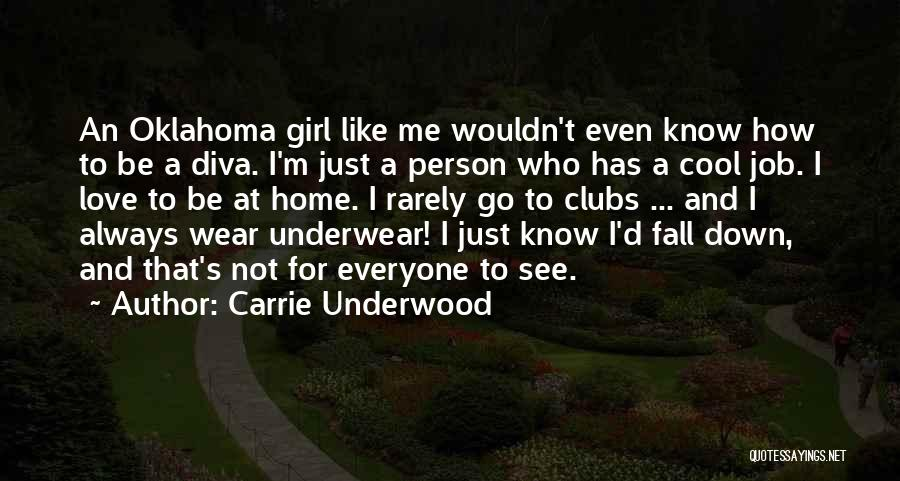 Carrie Underwood Quotes 2159337