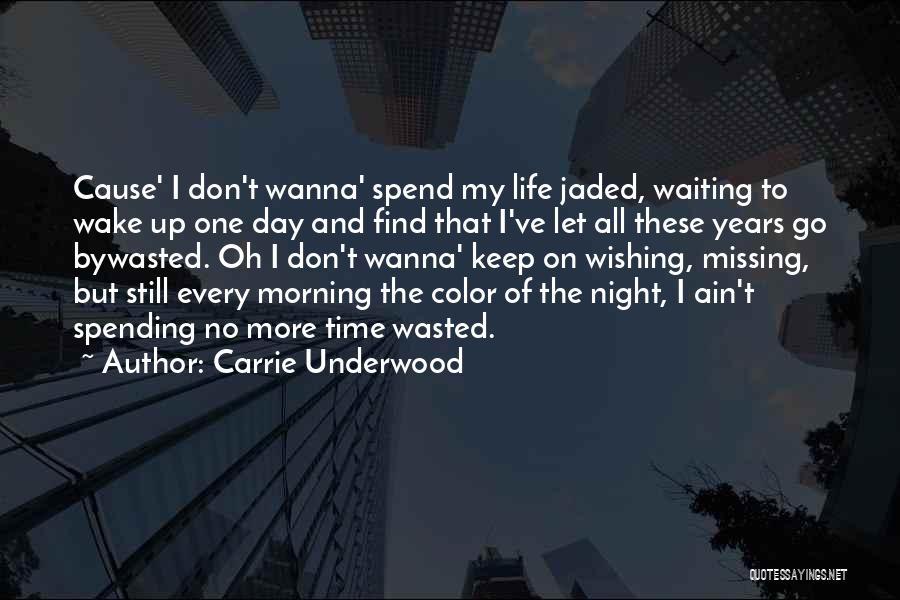 Carrie Underwood Quotes 2194515