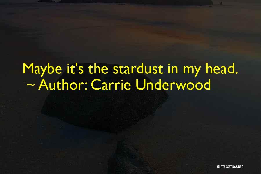 Carrie Underwood Quotes 2242716