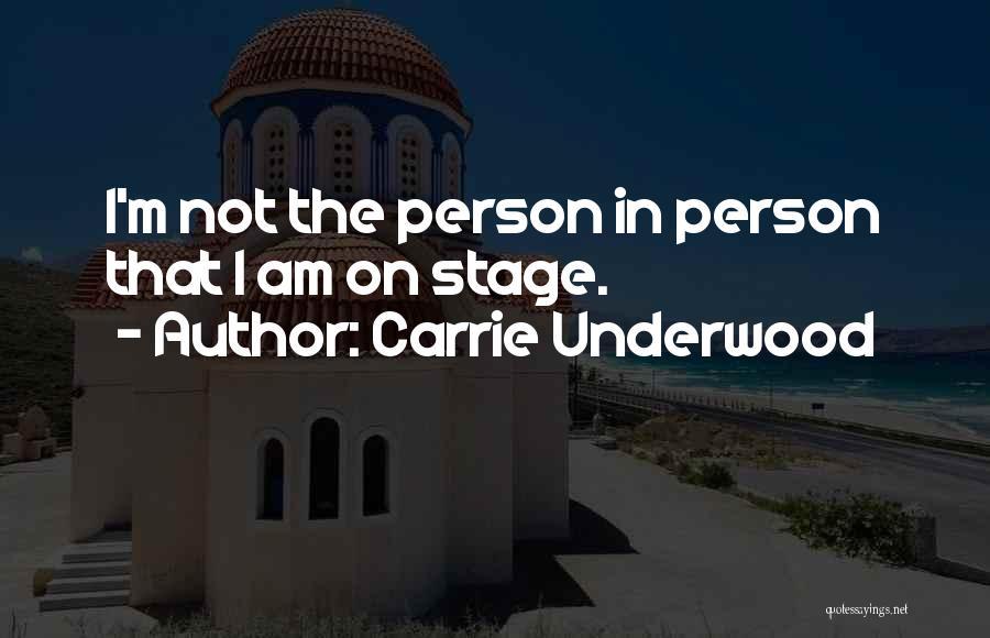 Carrie Underwood Quotes 636381