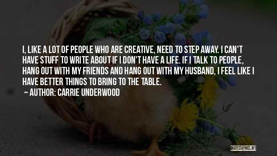 Carrie Underwood Quotes 664659